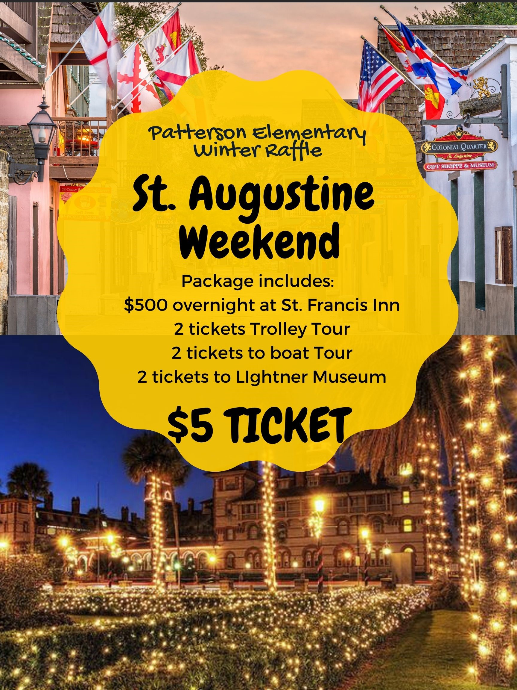 PES Winter Raffle tickets on sale now for $5 for a St. Augustine Weekend Getaway